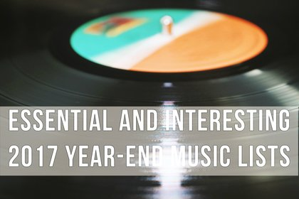The Largehearted Boy List of Essential and Interesting 2017 Year-End Music Lists